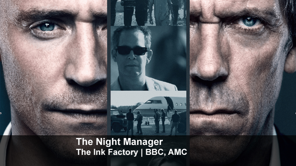 The Night Manager | The Ink Factory | BBC, AMC
